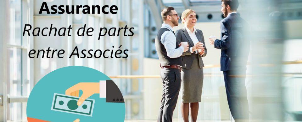 assurance rachat parts associes
